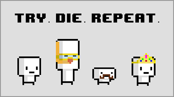 Try Die Repeat